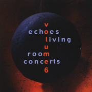 ECHOES Living Room Concerts vol 6