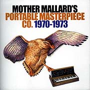 Mother Mallard's Portable Masterpiece Co 1970-1973